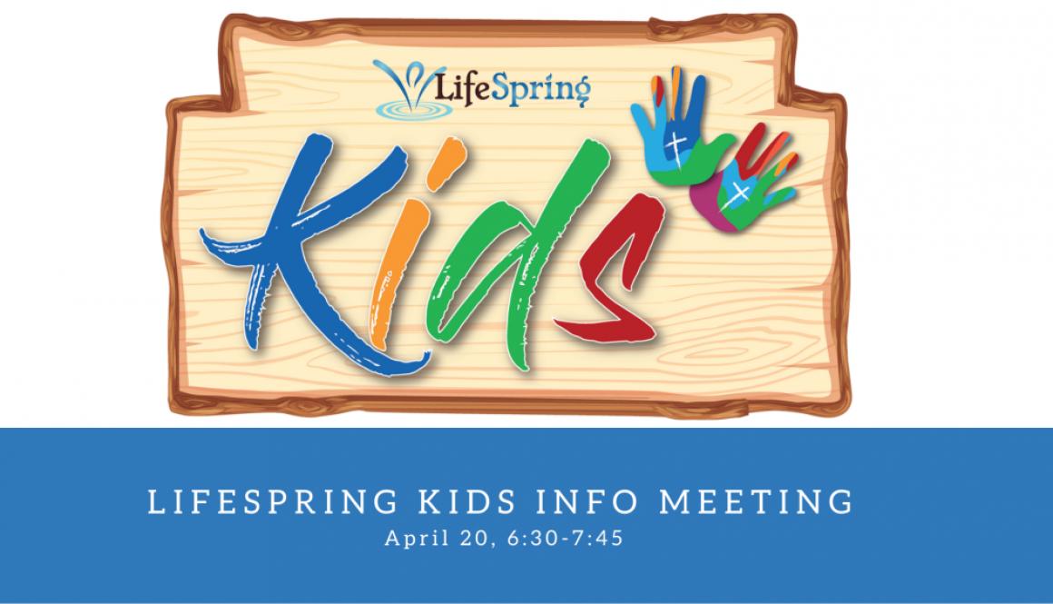 Lifespring kids Info meeting